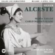 Maria Callas Gluck: Alceste (1954 - Milan) - Callas Live Remastered