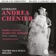 Maria Callas Giordano: Andrea Chénier (1955 - Milan) - Callas Live Remastered