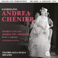 "Maria Callas Andrea Chénier, Act 2: ""Per l'ex inferno!"" (Mathieu, Bersi, Incredible) [Live]"