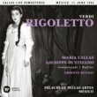 Maria Callas Verdi: Rigoletto (1952 - Mexico City) - Callas Live Remastered