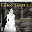 Maria Callas Bellini: La sonnambula (1955 - Milan) - Callas Live Remastered