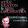 Stan Kenton and His Orchestra Just A-Sittin' and A-Rockin'