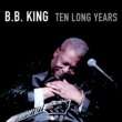 B.b. King Every Day (I Have the Blues)
