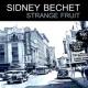 Sidney Bechet Strange Fruit
