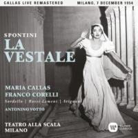 """Maria Callas La vestale, Act 3: """"La vestale infida mora"""" (Lucinius, Cinna, Chief Priest, Chorus, Julia) [Live]"""