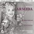 Maria Callas Rossini: Armida (1952 - Florence) - Callas Live Remastered
