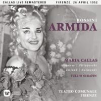 "Maria Callas Armida, Act 1: ""Sì, guerrieri, fian sacre"" (Goffredo, Eustazio, Chorus) [Live]"