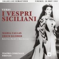 "Maria Callas I vespri siciliani, Act 5: ""Ecco, per l'aura spiegasi"" (Arrigo, Elena, Procida) [Live]"