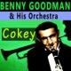 Benny Goodman & His Orchestra Cokey