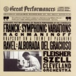 Leon Fleisher Rachmaninoff:  Rhapsody on a Theme of Paganini;  Franck:  Symphonic Variations for Piano and Orchestra; Ravel:  Alborada del Gracioso