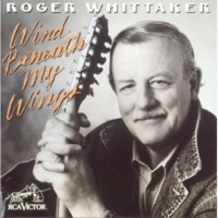 Roger Whittaker The Wind Beneath My Wings
