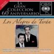 Los Alegres de Terán La Gran Colección del 60 Aniversario CBS - Los Alegres de Terán
