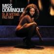 Miss Dominique Si je n'étais pas moi