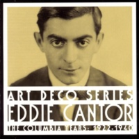 Eddie Cantor How I Love That Girl (Album Version)