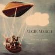 Augie March Strange Bird