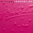 ピンク・レディー INNOVATION(イノベーション)