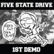 Five State Drive 1st Demo