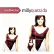 Milly Quezada/Los Vecinos En Tus Manos