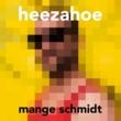 Mange Schmidt Heezahoe