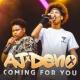 AJ x Deno Coming for You