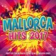 Various Mallorca Hits 2017 - Party bis zum Oktoberfest mit deinen Schlager Songs