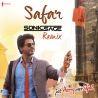 "Pritam/Sonic Sage/Arijit Singh Safar (Remix by Sonic Sage) [From ""Jab Harry Met Sejal""]"