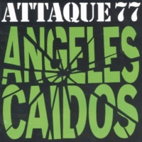 Attaque 77 Angeles Caídos