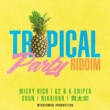 V.A. Tropical Party Riddim