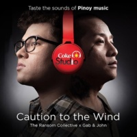 Gabby Alipe/John Dinopol/The Ransom Collective Caution To The Wind