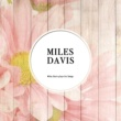 Miles Davis with The Gil Evans Orchestra Bess, You Is My Woman Now