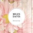 Miles Davis with The Gil Evans Orchestra Gone