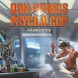 Don Harris - Psycho Cop 09: Dämonicus