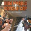Don Harris - Psycho Cop 08: Triaden-Terror