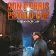 Don Harris - Psycho Cop 10: Der Anschlag
