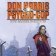 Don Harris - Psycho Cop 07: Drei Gräber in Sibirien