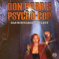 Don Harris - Psycho Cop Das schwarze Amulett - Teil 15