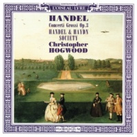 Handel and Haydn Society/クリストファー・ホグウッド Handel: Concerto grosso in G, Op.3, No.3, HWV 314 - 1. Largo e staccato