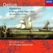 サー・チャールズ・マッケラス/ウェールズ・ナショナル・オペラ管弦楽団 Delius: Appalachia; Song of the High Hills; Over the Hills & Far Away