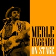Merle Haggard Stay Here & Drink