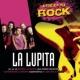 La Lupita Este Es Tu Rock - La Lupita