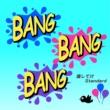 otias BANG BANG BANG feat.GUMI