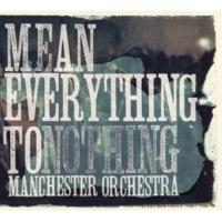 Manchester Orchestra Tony The Tiger (Album Version)
