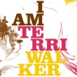 Terri Walker I Am