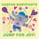 Caspar Babypants Jump for Joy!
