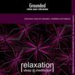 Relaxation Sleep Meditation Grounded: Raise Your Vibration