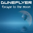 Duneflyer Escape to the Moon