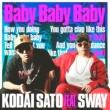 佐藤 広大 Baby Baby Baby feat. SWAY