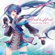 livetune feat. 初音ミク Hand in Hand