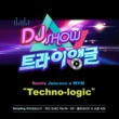 "Juncoco Techno-logic (From ""DJ Show Triangle"")"