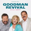 Goodman Revival Had It Not Been
